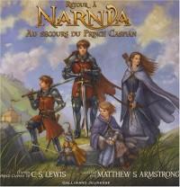 Retour à Narnia : Au secours du Prince Caspian