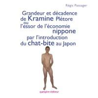Grandeur et décadence de Kramine Plétore ou l'essor de l'économie nippone par l'introduction du chat-bite au Japon