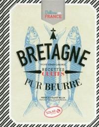 Bretagne - Délices en France