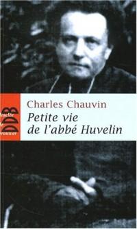 Petite vie de l'abbé Henri Huvelin (1838-1910)