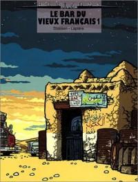 Le Bar du vieux français, tome 1