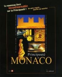 Principauté de Monaco - un autre regard, quartier par quartier