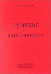 La Bièvre et Saint-Séverin