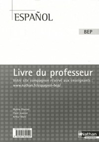 Español 2 et Tle BEP : Livre du professeur