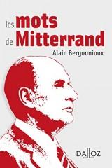 Les mots de Mitterrand - 1re édition [Poche]
