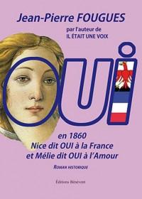 OUI en 1960, Nice dit OUI à la France et Mélie dit OUI à l'amour