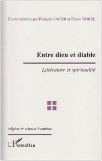 Entre Dieu et diable : littérature et spiritualité