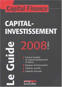 Capital Finance : Capital-investissement, le guide