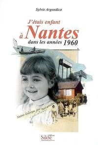 J'étais enfant à Nantes dans les années 1960