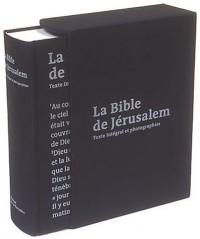 La Bible de Jérusalem : Texte intégral et photographies
