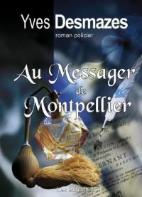 Au Messager de Montpellier