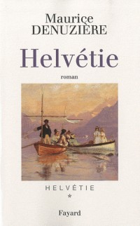 Helvétie, Tome 1 :