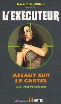 L'Executeur 273 : Assaut sur le cartel