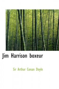 Jim Harrison Boxeur