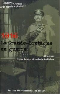 1916 la Grande-Bretagne en guerre