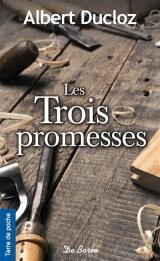 Les trois promesses [Poche]