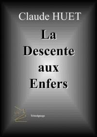 Descente aux Enfers (La)