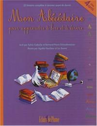 Mon Abécédaire pour apprendre à lire et à écrire