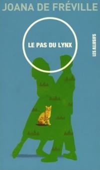 Le pas du lynx