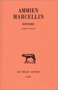 Histoires, tome 2 : Livres XVII-XIX