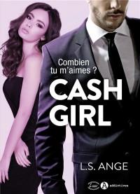 Cash Girl - Combien Tu M'Aimes