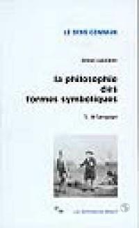 La Philosophie des formes symboliques, tome 1 : Le Langage