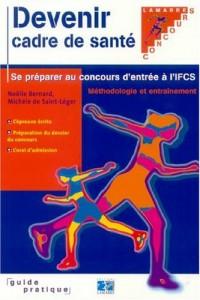 Devenir cadre de santé et se préparer au concours d'entrée à l'IFCS
