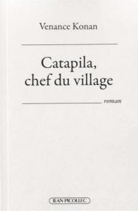 Catapila, chef du village