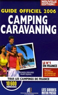Le Guide Officiel Du Camping-caravanning