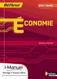 Économie Bts Première Annee  (Pochette Reflexe)  Licence Numerique Eleve  I-Manuel+Ouvrage Papier