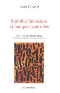 Stabilité financière et banques centrales