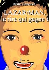 Lazar'man, le rire qui gagne