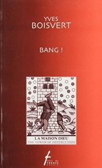Bang! (Ecrits des Forges poesie)