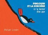 Pingouin et la sorcière et la saveur d'un jour