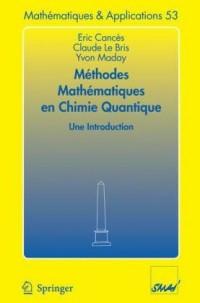 Methodes Mathematiques En Chimie Quantique. Une Introduction