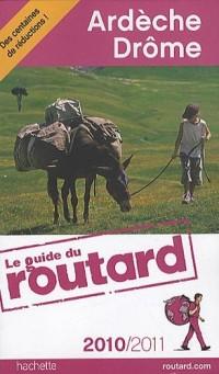 Guide du Routard Ardèche, Drôme 2010/2011