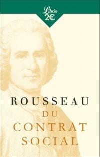 Du contrat social : Ou Principes du droit politique