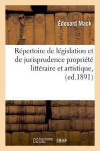 Repertoire de Législation  ed 1891