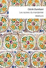 Les Racines du Mandarinier [Poche]
