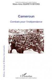 Cameroun : combats pour l'indépendance