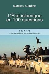 L'Etat islamique en 100 questions [Poche]