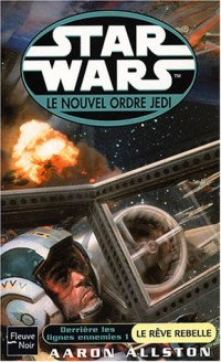 Star wars : Numéro 58 - Le rêve rebelle