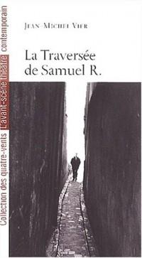 La Traversée de Samuel R.