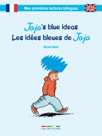 Jojo and the colour blue : Les idées bleues de Jojo
