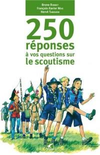 250 réponses aux questions d'un amateur de scoutisme