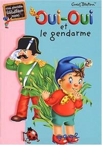 Oui-Oui et le Gendarme