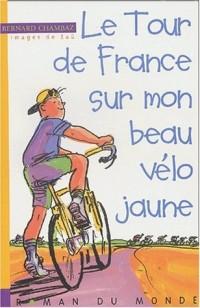 Le Tour de France sur mon petit vélo jaune