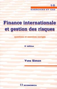 Finance Internationale et Gestion des Risques - Questions, 6e ed.