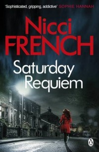 Saturday Requiem : A Frieda Klein Novel 06
