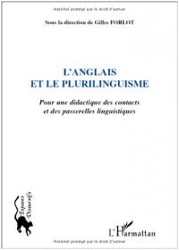 Anglais et le plurilinguisme : Pour une didactique des contacts et des passerelles linguistiques